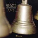 Ave . . ./Hortus Musicus