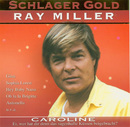 Schlager Gold/Ray Miller