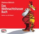 Dietmar Bittrich: Das Weihnachtshasser-Buch/Olli Briesch