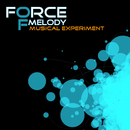 Musical Experiment/Force Of Melody