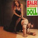 Infernal Doll/False Virgins
