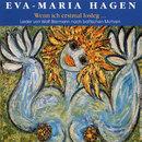 Wenn ich erstmal losleg.../Eva-Maria Hagen