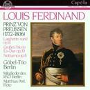 Louis Ferdinand Prinz von Preußen/Göbel-Trio Berlin