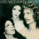 Chunky, Novi & Ernie [1977]/Chunky, Novi & Ernie