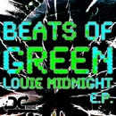 Beats Of Green/Louie Midnight