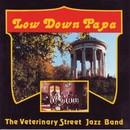 Low Down Papa/The Veterinary Street Jazz Band