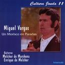 Cultura Jonda XI. Miguel Vargas un Morisco en Paradas/Miguel Vargas