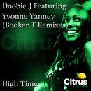 High Time [Booker T Remixes]/Doobie J feat. Yvonne Yanney