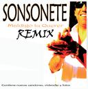 Maldigo Tu Querer Remix/Sonsonete