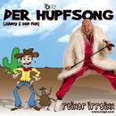 Der Hüpfsong - Johnny und sein Floh/Reiner Irrsinn