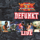 Live and Reunified/Defunkt