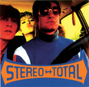 Oh Ah/Stereo Total