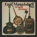 Swinging Oildrops/Emil Mangelsdorff