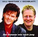 Der Sommer war noch jung/Ulli Bastian & Eichblatt.