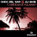 Caribbean Queen/Chico Del Mar