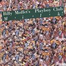 Milk!/Billy Moffetts Playboy Club