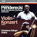 Krzysztof Penderecki: Violinkonzert/RSO Kattowitz, Christiane Edinger