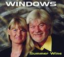 Summer Wine/Windows