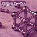 Impossible Variation/D'Ambrogio & Mazzamauro