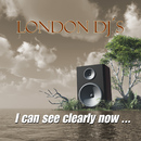 I Can See Clearly Now/London Djs