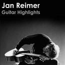 Guitar Highlights/Jan Reimer