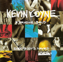 Everybody's Naked/Kevin Coyne & Paradise Band