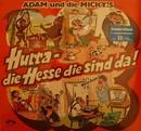 Hurra, die Hesse die sind da/Adam & die Micky's