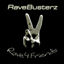 Rave 4 Friends/Rave Busterz