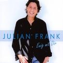 Ewig mit Dir/Julian Frank