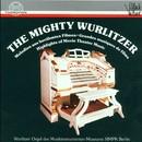 The Mighty Wurlitzer/Robert Duksch