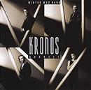 Winter Was Hard/Kronos Quartet