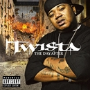 The Day After/Twista