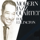 For Ellington/The Modern Jazz Quartet