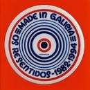 Made In Galicia/Os Resentidos