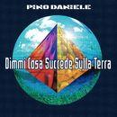 Dimmi Cosa Succede Sulla Terra/Pino Daniele