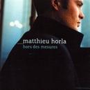 Hors des mesures/Matthieu Horla