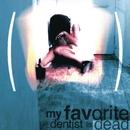 Je Vis A l'Intérieur/My favorite dentist is dead