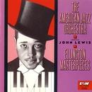 Ellington Masterpieces (with John Lewis)/American Jazz Orchestra