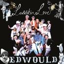 """Edwould (7"""" # 1)/Larrikin Love"""