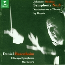 Brahms : Symphony No.3 & 'Haydn' Variations/Daniel Barenboim & Chicago Symphony Orchestra