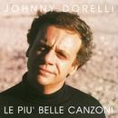 Le Piu' Belle Canzoni/Johnny Dorelli