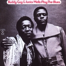Buddy Guy & Junior Wells Plays The Blues/Buddy Guy & Junior Wells