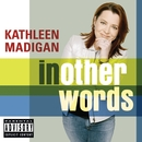 In Other Words (U.S. PA Version)/Kathleen Madigan
