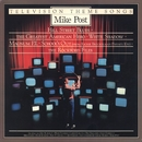 Television Theme Songs/Mike Post & Larry Carlton