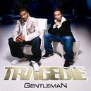 Gentleman/Tragédie