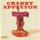 Rotten To The Core/Crabby Appleton