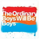 Boys Will Be Boys - UK DMD single/The Ordinary Boys