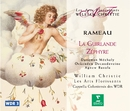 Rameau : La Guirlande & Zéphyre/William Christie