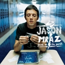 Geek in the Pink/Jason Mraz