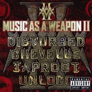 Music As A Weapon II/Disturbed